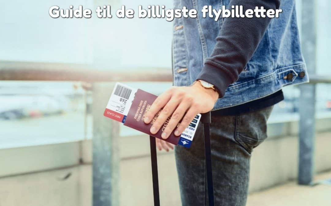 Guide til de billigste flybilletter